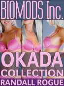 Biomods Inc. The Okada Collection