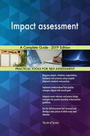 Impact assessment A Complete Guide - 2019 Edition