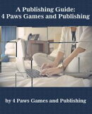 A Publishing Guide: 4 Paws Games and Publishing