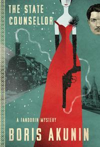 The State CounsellorA Fandorin Mystery【電子書籍】[ Boris Akunin ]