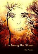 Life Among the Stones