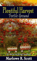 Plentiful Harvest: Fertile Ground