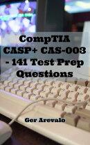 CompTIA CASP+ CAS-003 - 141 Test Prep Questions