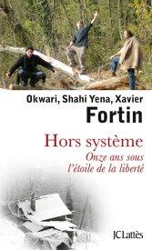 Hors systeme【電子書籍】[ Xavier Fortin ]