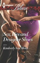 Sex, Lies and Designer Shoes