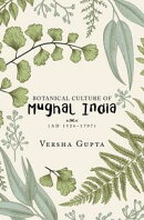 Botanical Culture of Mughal India