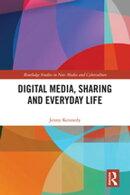 Digital Media, Sharing and Everyday Life