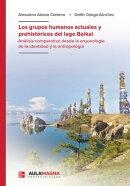 Los grupos humanos actuales y prehistóricos del lago Baikal