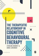 The Therapeutic Relationship in Cognitive Behavioural Therapy