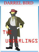 The Underlings