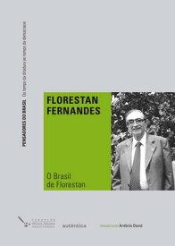 O Brasil de Florestan【電子書籍】[ Florestan Fernandes ]