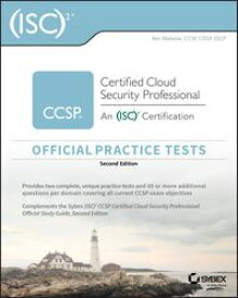 (ISC)2 CCSP Certified Cloud Security Professional Official Practice Tests【電子書籍】[ Ben Malisow ]
