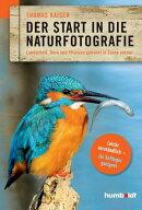 Der Start in die Naturfotografie