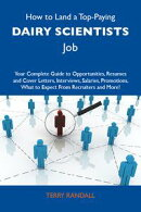 How to Land a Top-Paying Dairy scientists Job: Your Complete Guide to Opportunities, Resumes and Cover Lette…