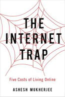 The Internet Trap