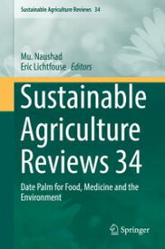 Sustainable Agriculture Reviews 34 Date Palm for Food, Medicine and the Environment【電子書籍】