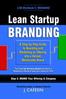 Lean Startup Branding: Marketing Your StartupーIdea Through Launch