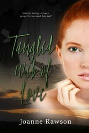 Tangled Web of Love【電子書籍】[ Joanne Rawson ]