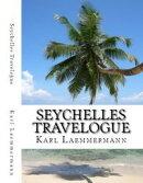 Seychelles Travelogue