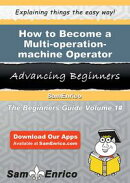How to Become a Multi-operation-machine Operator