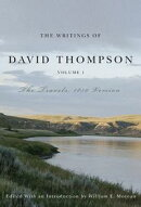 Writings of David Thompson, Volume 1