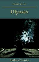 Ulysses (Feathers Classics)