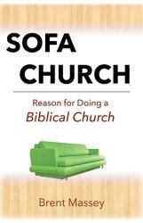 Sofa Church: Reason for Doing a Biblical House Church