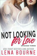 Not Looking for Love: Episode Three
