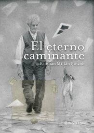 El eterno caminante【電子書籍】[ Esteban Mill?n Pinz?n ]