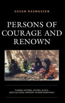 Persons of Courage and Renown