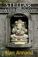 Stellar Astrology, Vol.1