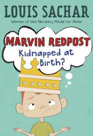 Marvin Redpost #1: Kidnapped at Birth?【電子書籍】[ Louis Sachar ]