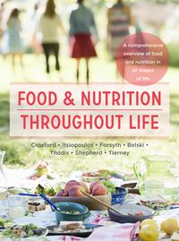 Food and Nutrition Throughout LifeA comprehensive overview of food and nutrition in all stages of life【電子書籍】[ Sharon Croxford ]