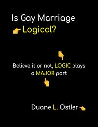 Is Gay Marriage Logical?