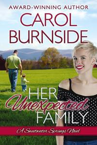 Her Unexpected Family(Sweetwater Springs Novel #2)【電子書籍】[ Carol Burnside ]