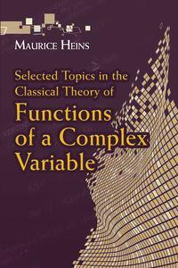 SelectedTopicsintheClassicalTheoryofFunctionsofaComplexVariable
