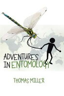 Adventures in Entomology
