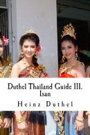 Mein Freund Thailand: Thailand Guide III.