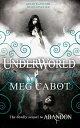 Underworld【電子書籍】[ Meg Cabot ]
