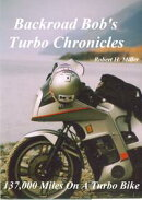 Motorcycle Road Trips (Vol. 3) Turbo Chronicles