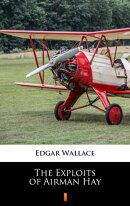 The Exploits of Airman Hay
