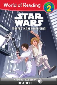 World of Reading Star Wars: Trapped in the Death Star!