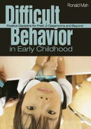 Difficult Behavior in Early Childhood