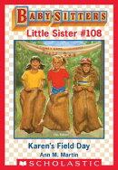 Karen's Field Day (Baby-Sitters Little Sister #108)