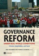 Governance Reform Under Real World Conditions: Citizens, Stakeholders, And Voice