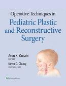 Operative Techniques in Pediatric Plastic and Reconstructive Surgery