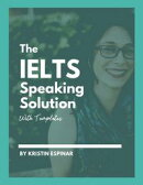 The IELTS Speaking Solution