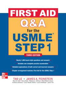 First Aid Q&A for the USMLE Step 1, Third Edition【電子書籍】[ James Feinstein ]