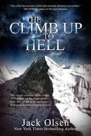 The Climb Up to Hell【電子書籍】[ Jack Olsen ]