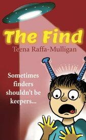 The Find【電子書籍】[ Teena Raffa-Mulligan ]